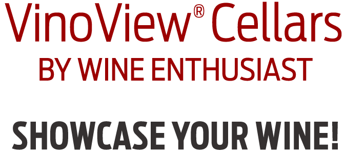 VinoView Cellars by Wine Enthusiast - Showcase Your Wine!